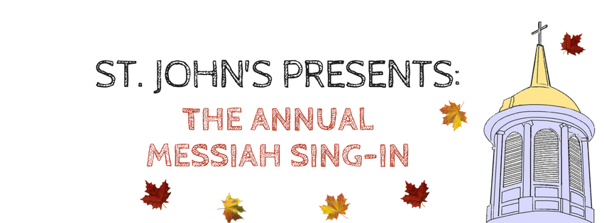 St. John's Presents… Our Annual Messiah Sing-In on Dec. 11th!